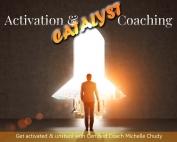 Activation Catalyst Coaching