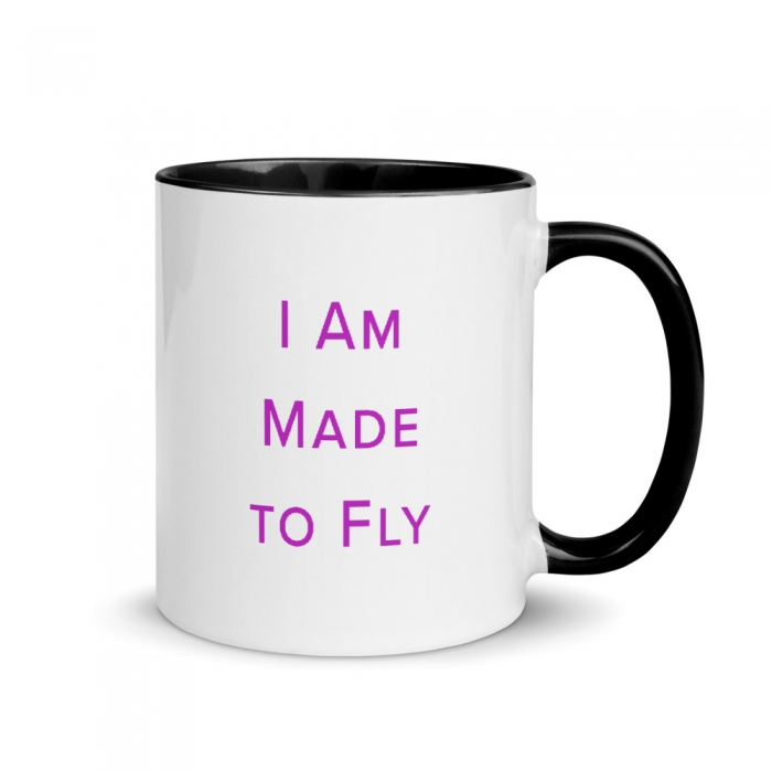 Made to Fly 11 oz Mug Affirmation